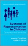 Systems Of Representation In Children: Development And Use - Chris Pratt