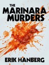 The Marinara Murders - Erik Hanberg