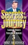 Secrets of the Journey, Volume 3 - Mike Murdock