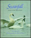 Swanfall: Journey of the Tundra Swans - Tom Horton