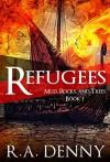 Refugees - R.A. Denny