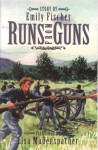 Runs From Guns (Phonics Museum, Volume 10) - Emily Fischer