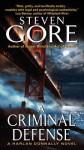 A Criminal Defense: A Harlan Donnally Novel - Steven Gore
