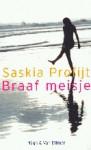Braaf meisje - Saskia Profijt