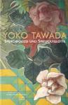 Sprachpolizei und Spielpolyglotte - Yōko Tawada