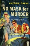 No Mask For Murder - Andrew Garve