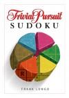 TRIVIAL PURSUIT Sudoku - Frank Longo