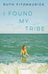 I Found My Tribe - Ruth Fitzmaurice