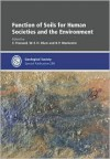 Function of Soils for Human Societies and the Environment - Special Publication no 266 (Geological Society Special Publication) - Emmanuel Frossard, B.P. Warkentin, W.E.H. Blum, Blum W. E. H.