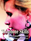 Telephone Skills for Professionals in Health Care - Wendy Leebov