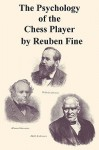 The Psychology of the Chess Player - Reuben Fine, Sam Sloan