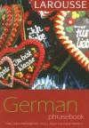 Larousse German Phrasebook (Larousse Phrasebook) (German Edition) - Larousse, Larousse