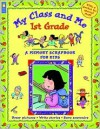 My Class And Me 1st Grade (Memory Scrapbook For Kids) - Mary Leatherdale