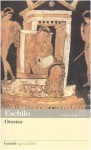 Orestea - Aeschylus, Umberto Albini, Ezio Savino