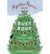 Agatha Raisin and the Busy Body - M.C. Beaton