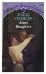 Army Daughter - Maggi Charles