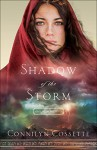 Shadow of the Storm (Out From Egypt) - Connilyn Cossette