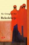 Rekolekcje - Grzegorz Ryś