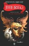Jhereg (1 tom serii Vlad Taltos) - Steven Brust, Jarosław Kotarski