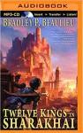 Twelve Kings in Sharakhai - Sarah Coomes, Bradley P. Beaulieu