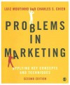 Problems in Marketing: Applying Key Concepts and Techniques - Luiz Moutinho, Charles S. Chien