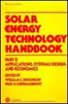 Solar Energy Technology Handbook - William Croft Dickinson, Paul N. Cheremisinoff