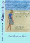 Wanderings: Cape Henlopen 2012 - Phil Linz, Maria Masington, Elizabeth Evans