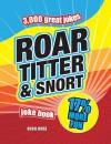 Roar, Titter & Snort Joke Book - Hugh Jarsz, Christophe Dillinger, Huw Jarsz, Hugh Jarsz