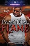 Immortal Flame (Hell to Pay) - Jillian David