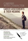 Career Assessments & Their Meaning - Ellyn Sanna