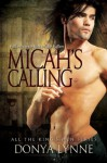Micah's Calling - Novella Supplement to Rise of the Fallen (All the King's Men) - Donya Lynne