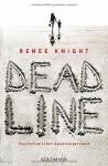 Deadline: Psychologischer Spannungsroman - Renée Knight, Andreas Jäger