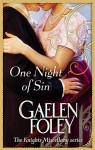 One Night Of Sin: Number 6 in series (Knight Miscellany) by Gaelen Foley (2011-05-05) - Gaelen Foley;
