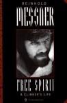 Free Spirit: A Climber's Life - Reinhold Messner, Jill Neate, Helen Cherullo