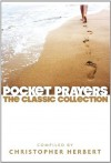 Pocket Prayers: The Classic Collection - Christopher Herbert