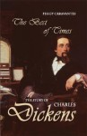 Best of Times: The Story of Charles Dickens - Peggy Caravantes