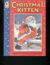 The Christmas Kitten - Vivian French, Chris Fisher