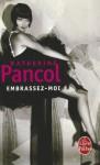 Embrassez-Moi - Katherine Pancol
