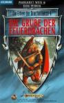 Die Grube der Feuerdrachen - Margaret Weis, Don Perrin, Imke Brodersen