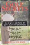 Golf Secrets - James A. Frank