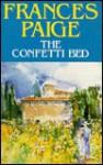 The Confetti Bed - Frances Paige