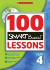 100 Smartboard Lessons For Year Four - Ann Montague-Smith, Eileen Jones, Rhona Dick