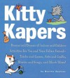 Kitty Kapers: Dozens and Dozens of Indoor and Outdoor - Martha Bayless