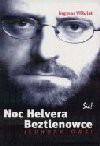 Noc Helvera ; Beztlenowce : jednoaktówki - Ingmar Villqist