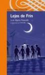 Lejos de Frin - Luis María Pescetti