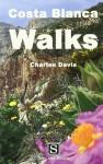Costa Blanca Walks - Charles Davis