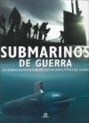 Submarinos De Guerra/War Submarines - Christopher Chant