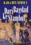 Kara Ben Nemsi V: Dari ke Bagdad ke Stambul - Karl May
