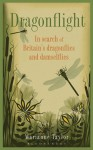 Dragonflight: In search of Britain's dragonflies and damselflies - Marianne Taylor