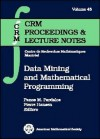 Data Mining and Mathematical Programming. Edited by Panos M. Pardalos, Pierre Hansen - P. M. Pardalos, Panos M. Pardalos, Pierre Hansen